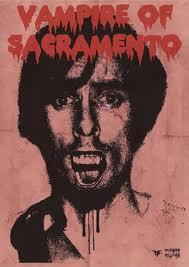 Richard Trenton Chase The Vmpire of Sacramento